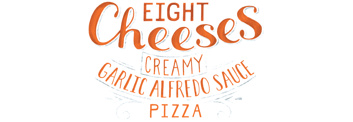 Eight Cheeses and Creamy Garlic Alfredo